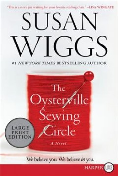 The Oysterville sewing circle : a novel / Susan Wiggs.