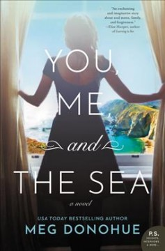 You, me, and the sea : a novel / Meg Donohue.