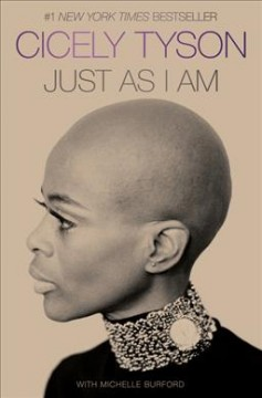 Just As I Am / Cicely Tyson with Michelle Burford - Cicely Tyson with Michelle Burford