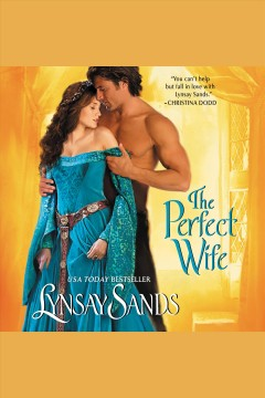The perfect wife /  Lynsay Sands.