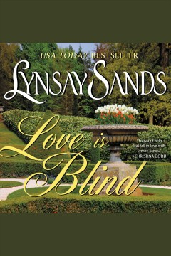 Love is blind /  Lynsay Sands. - Lynsay Sands.