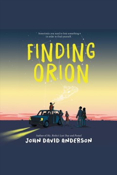 Finding Orion /  John David Anderson.