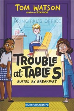 Busted by breakfast /  by Tom Watson ; illustrated by Marta Kissi. - by Tom Watson ; illustrated by Marta Kissi.