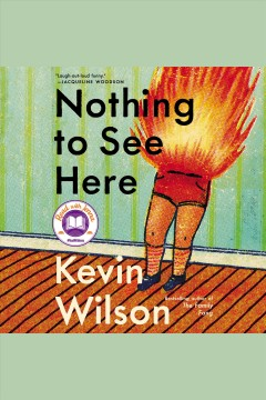 Nothing to see here /  Kevin Wilson.
