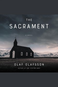 The sacrament : a novel / Olaf Olafsson.
