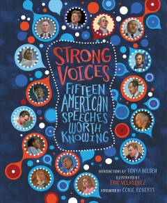 Strong Voices [Release date Feb. 11, 2020] : Fifteen American Speeches Worth Knowing.