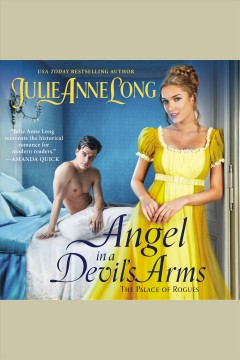 Angel in a devil's arms : the palace of rogues / Julie Anne Long.