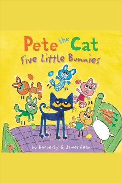 Pete the cat.  by Kimberly & James Dean.