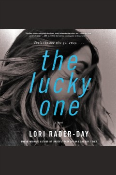 The lucky one : a novel / Lori Rader-Day.