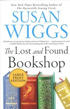 The Lost and Found Bookshop : a novel / Susan Wiggs. - Susan Wiggs.