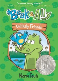 Beak & Ally Volume 1, Unlikely friends /  Norm Feuti. - Norm Feuti.