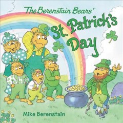 The Berenstain Bears' St. Patrick's Day /  Mike Berenstain. - Mike Berenstain.