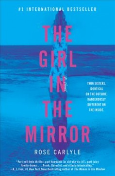 The girl in the mirror : a novel / Rose Carlyle.