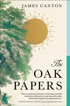 The oak papers /  James Canton. - James Canton.