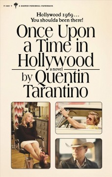 Once upon a time in Hollywood : a novel / by Quentin Tarantino.