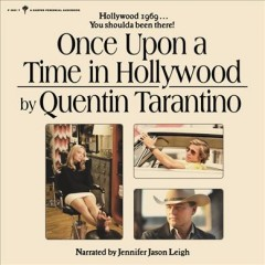 Once upon a time in Hollywood /  by Quentin Tarantino. - by Quentin Tarantino.