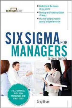 Six Sigma for managers /  Greg Brue.