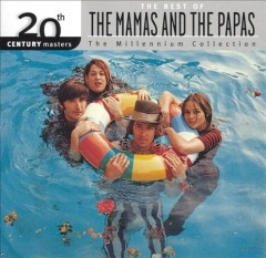 The Mamas and the Papas : the millennium collection.