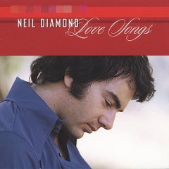 Love songs /  Neil Diamond.