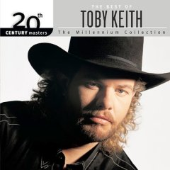 The best of Toby Keith.