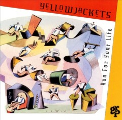 Run for your life /  Yellowjackets.