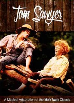 Tom Sawyer : a musical adaptation / Metro Goldwyn Mayer ; Reader's Digest ; an Apjac International production ; United Artists Corporation ; produced by Arthur P. Jacobs ; screenplay by Richard M. Sherman and Robert B. Sherman ; directed by Don Taylor. - Metro Goldwyn Mayer ; Reader's Digest ; an Apjac International production ; United Artists Corporation ; produced by Arthur P. Jacobs ; screenplay by Richard M. Sherman and Robert B. Sherman ; directed by Don Taylor.