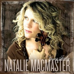 Yours truly /  Natalie Macmaster. - Natalie Macmaster.