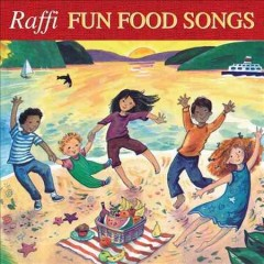 Fun food songs /  Raffi.