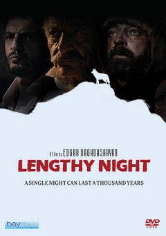 Lengthy night /  director, Edgar Baghdasaryan. - director, Edgar Baghdasaryan.