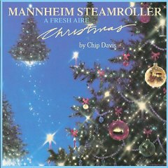 A fresh aire Christmas / Mannheim Steamroller ; [arranged, conducted and produced by Chip Davis]