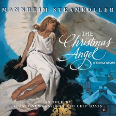 The Christmas angel : a family story / Mannheim Steamroller.