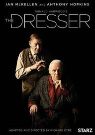 The dresser /  Starz Originals presents ; Playground and Sonia Friedman Productions for BBC and Starz ; in association with Altus Productions and Prescience ; produced by Suzan Harrison ; adapted for television and directed by Richard Eyre.