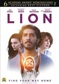 Lion /  The Weinstein Company presents ; in association with Screen Australia ; a See-Saw Films production ; produced by Emile Sherman, Iain Canning, Angie Fielder ; screenplay by Luke Davies ; directed by Garth Davis.