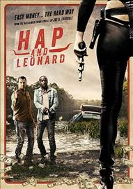 Hap and Leonard : [season 1 : 2-disc set] / Sundance TV presents ; Nightshade ; Plattform ; AMC Studios ; produced by Joshua Throne, E.L. Katz ; developed by Jim Mickle & Nick Damici. - Sundance TV presents ; Nightshade ; Plattform ; AMC Studios ; produced by Joshua Throne, E.L. Katz ; developed by Jim Mickle & Nick Damici.