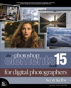 The Photoshop Elements 15 book for digital photographers /  Scott Kelby.