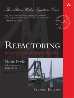 Refactoring : improving the design of existing code / Martin Fowler.
