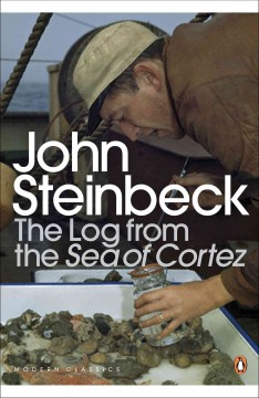 The log from the Sea of Cortez /  John Steinbeck ; introduction by Richard Astro.
