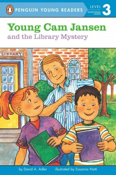Young Cam Jansen and the library mystery /  by David A. Adler ; illustrated Susanna Natti. - by David A. Adler ; illustrated Susanna Natti.