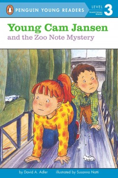 Young Cam Jansen & the zoo note mystery /  by David A. Adler ; illustrated by Susanna Natti. - by David A. Adler ; illustrated by Susanna Natti.
