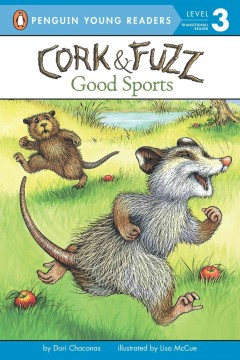 Cork & Fuzz.  by Dori Chaconas ; illustrated by Lisa McCue. - by Dori Chaconas ; illustrated by Lisa McCue.