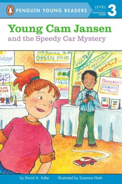 Young Cam Jansen and the speedy car mystery /  by David Adler ; illustrated by Susanna Natti. - by David Adler ; illustrated by Susanna Natti.