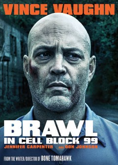Brawl in cell block 99.