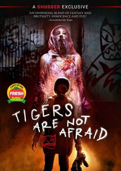 Tigers Are Not Afraid (Spanish).