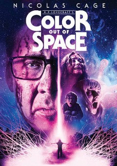 Color out of space /  Ace Pictures presents a SpectreVision Production ; producers, Daniel Noan, Josh C. Waller, Lisa Whalen, Elijah Wood ; director, Richard Stanley. - Ace Pictures presents a SpectreVision Production ; producers, Daniel Noan, Josh C. Waller, Lisa Whalen, Elijah Wood ; director, Richard Stanley.