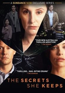 The secrets she keeps [2-disc set] /  Network Ten and Screen Australia present ; in association with Create NSW ; a Lingo Pictures production ; directors, Catherine Millar, Jennifer Leacey ; writers, Sarah Walker, Jonathan Gavin.