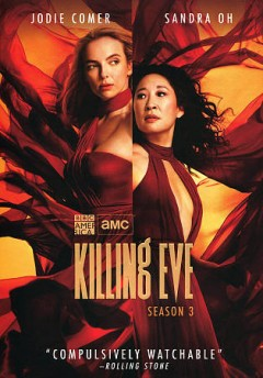 Killing Eve : season 3 [2-disc set] / directed by Terry McDonough ; written by Suzanne Heathcote. - directed by Terry McDonough ; written by Suzanne Heathcote.