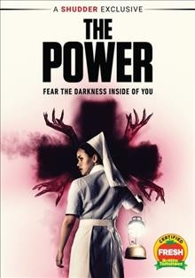 The power /  written and directed by Corinna Faith. - written and directed by Corinna Faith.