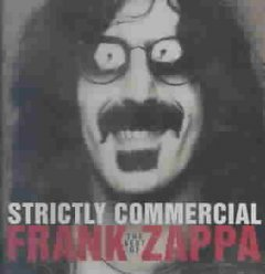 Strictly commercial /  Frank Zappa.