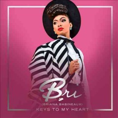 Keys to my heart /  Briana Babineaux.