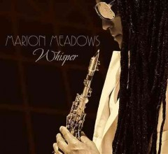 Whisper /  Marion Meadows.